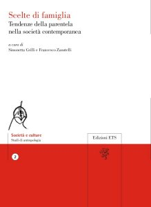 """Copertina del libro """"""""Scelte di famiglia. Tendenze della parentela nella società contemporanea"""", curato da Simonetta Grilli e Francesco Zanotelli"""